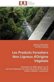 Les Produits Forestiers Non Ligneux d'Origine VTgTtale